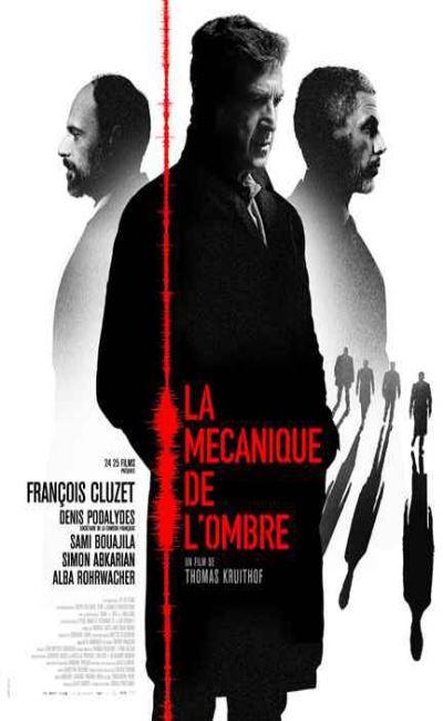 La mécanique de l'ombre (2017)