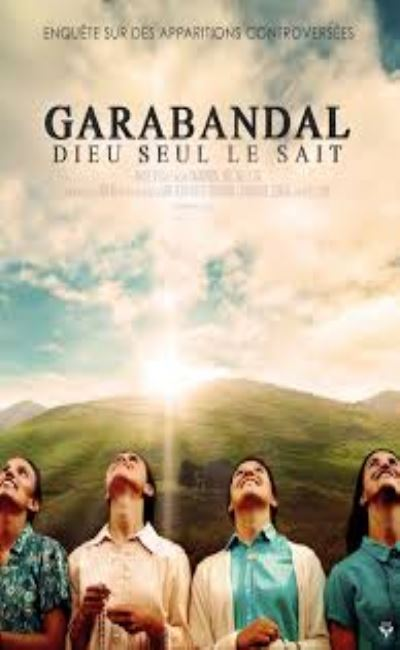 Garabandal dieu seul le sait (2020)