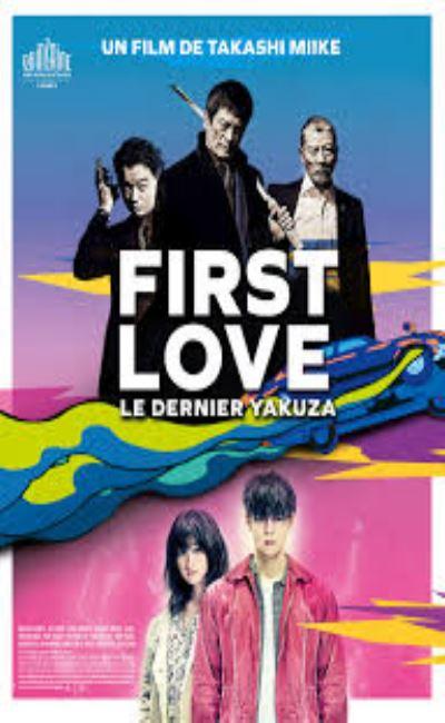 First Love le dernier Yakuza (2020)