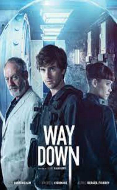 Way Down : Braquage Final (2021)